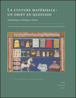 Culture matérielle, un objet en question